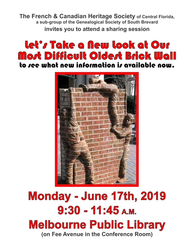 June Program - Let's take a New Look at Our Most Difficult Oldest Brick Wall